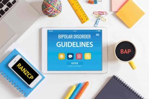 Clinical Assessment and Management of Bipolar Disorder – Summary of Evidence Based Guidelines