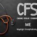 Chronic Fatigue Syndrome | Myalgic Encephalomyelitis – Neurobiology | Diagnosis | Management
